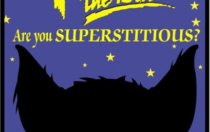 HALLOWEEN !!! – ARE YOU SUPERSTITIOUS  ???